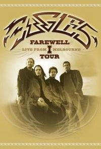 Cover Eagles - Farewell 1 Tour - Live From Melbourne [DVD]